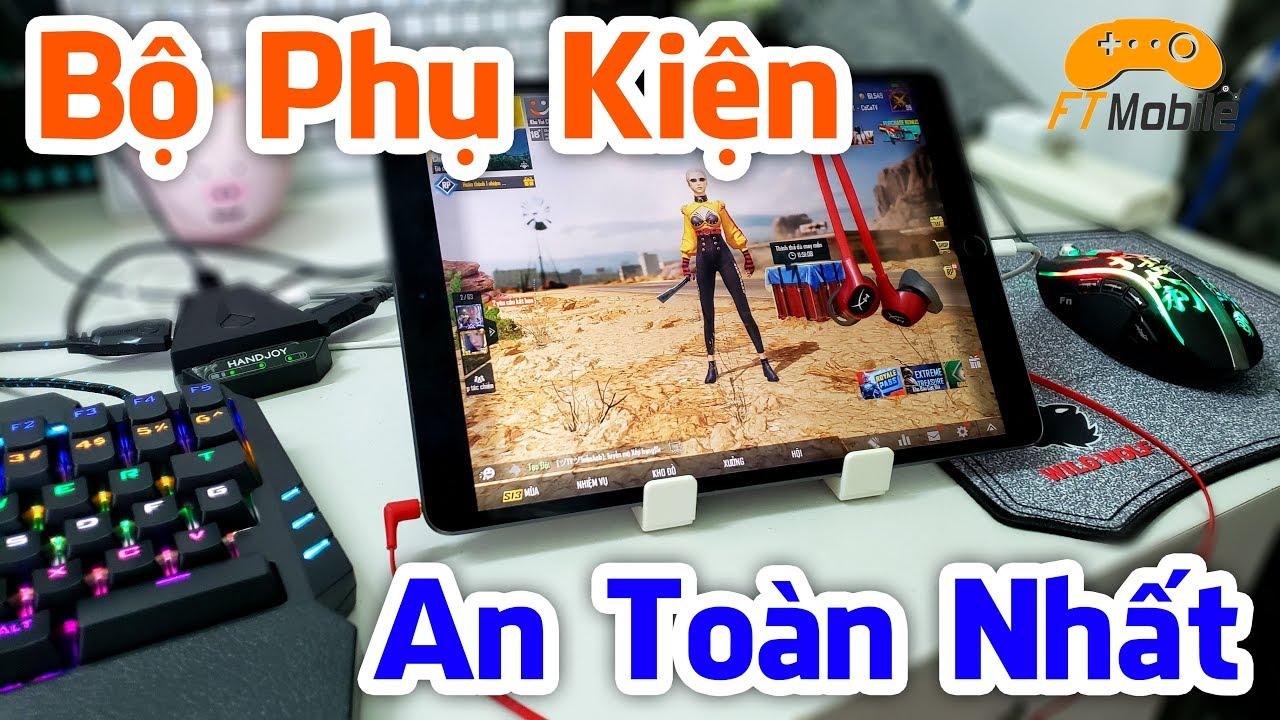 Bộ Phụ Kiện Chơi PUBG Mobile Bàn Phím Chuột An Toàn Nhất Hiện Nay