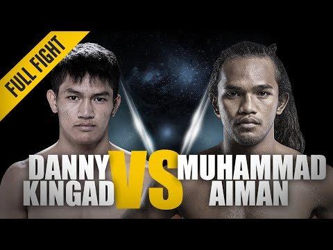 "ONE: Full Fight | Danny Kingad vs. Muhammad Aiman | Taming The ""Jungle Cat"" | April 2017"