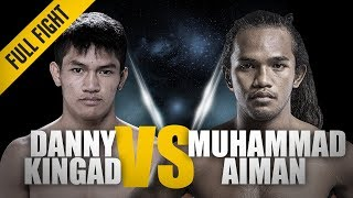 "ONE: Full Fight | Danny Kingad vs. Muhammad Aiman | Taming The ""Jungle Cat"" 