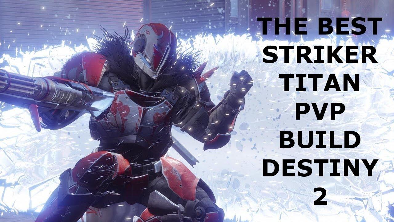 Best Striker Titan PVP build in Destiny 2