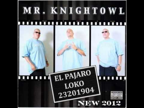 MR. KNIGHTOWL - DON'T SAY