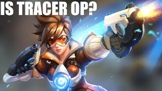 IS TRACER OP? DOES TRACER NEED A NERF? CAN ANYONE COUNTER TRACER?