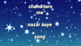 Chand taro men nazar aaye