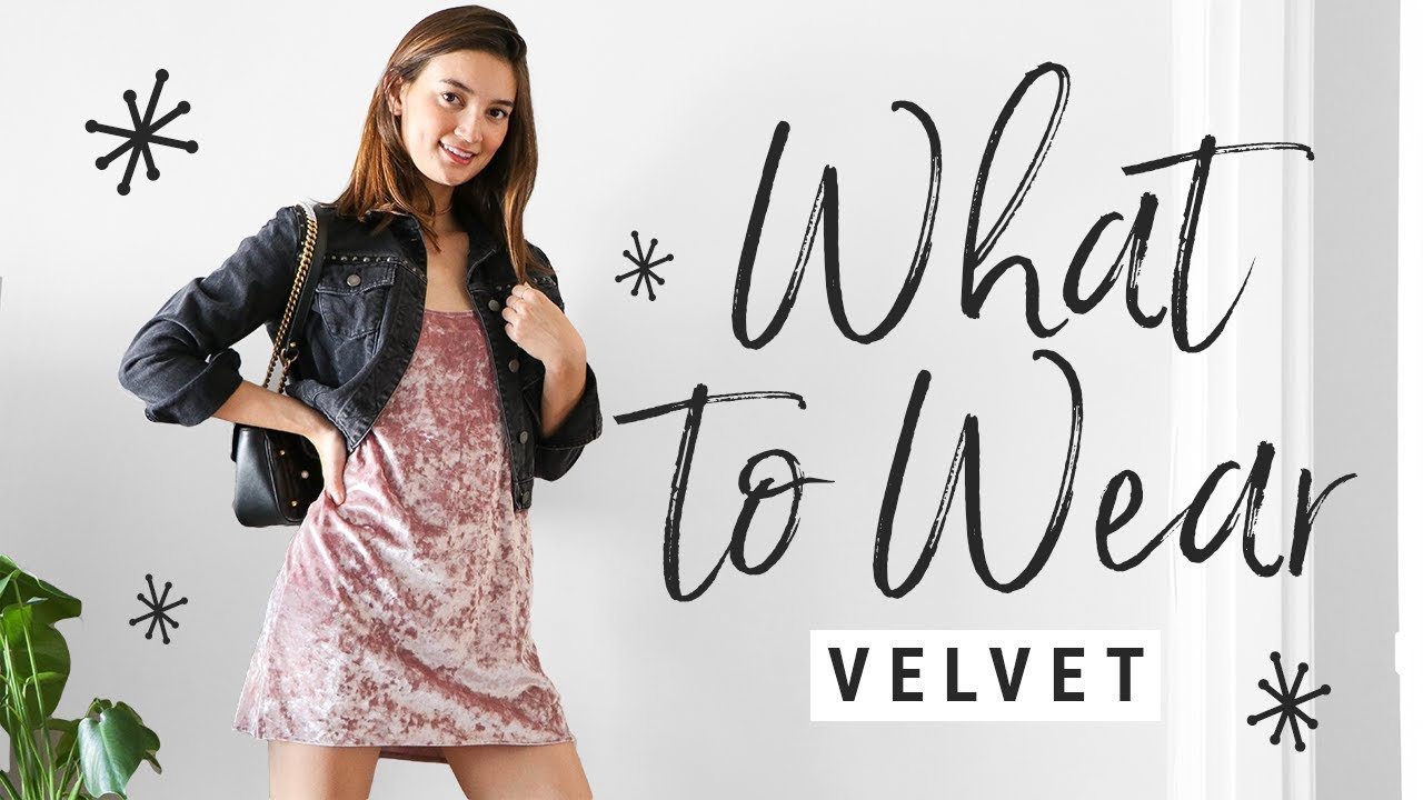 How To Style Velvet What Wear With This Fall 2017 Trend