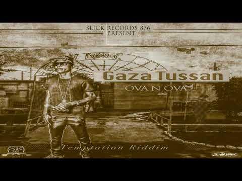 Gaza Tussan - Ova n Ova (Official Audio)