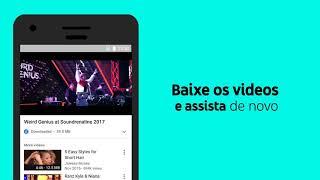 YouTube Go: o conteúdo que você ama, agora offline!