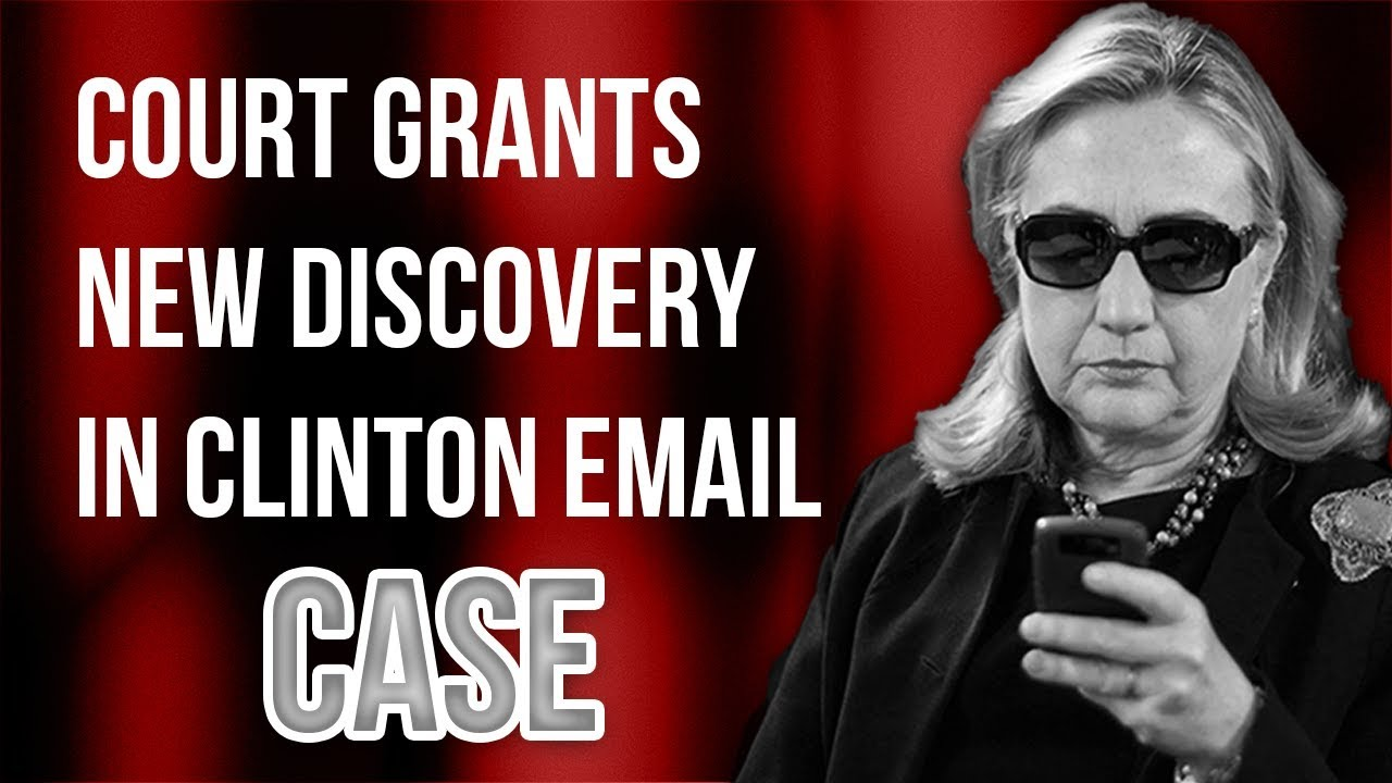 JUDICIAL WATCH VICTORY: Court Grants Significant NEW Discovery in Clinton Email Case! | Tom Fitton