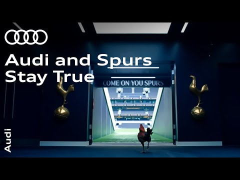 Audi and Spurs Stay True feat. Alderweireld, Lamela, Llorente and Walker-Peters