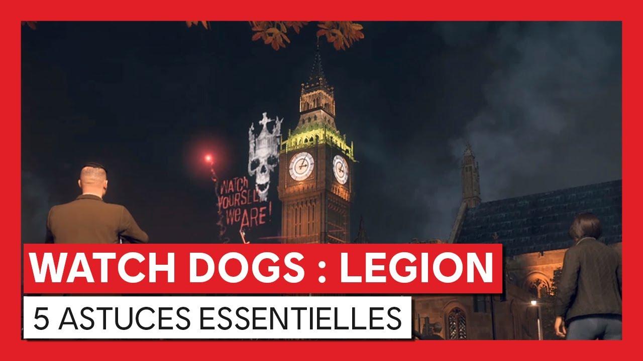 Watch Dogs : Legion - 5 astuces essentielles