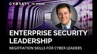 Negotiation Skills for Cyber Leaders | Enterprise Security Leadership with Ed Amoroso | Cybrary