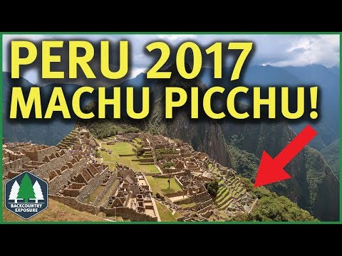Peru... A 9 Day Tour | Machu Picchu | August 2017