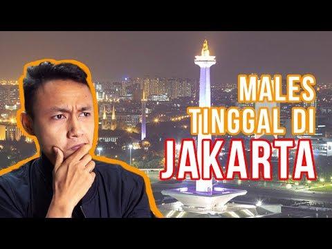 Gw Males Tinggal Di Jakarta