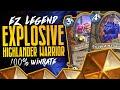 EZ Legend w/ Explosive Highlander Warrior | 100% Winrate | Hearthstone