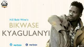 Bikwase Kyagulanyi - H E Bobi Wine New Dancehall Music May 2016 Sir Dan Magic Audio