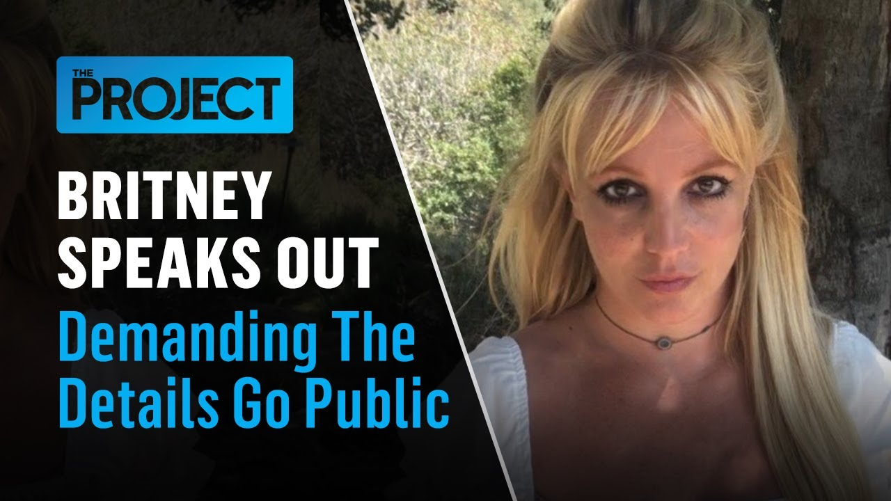 Download Britney speaks out and wants details made public   #FreeBritney   The Project