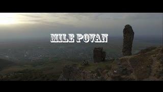 Mile Povan-Sunt un musafir in viata mea (Official video 2016)