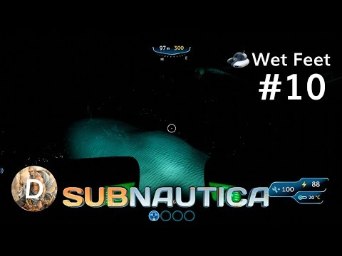 Let's Play Subnautica | Wet Feet | Ep10 - Close Encounters