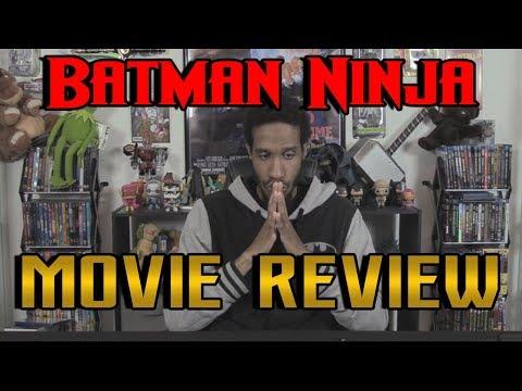 Batman Ninja....Movie Review