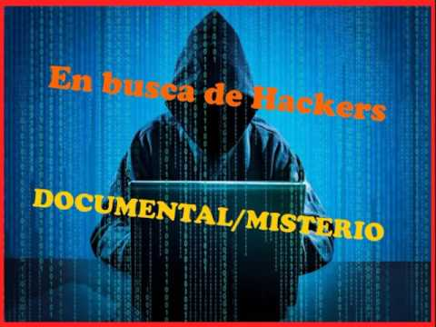 En busca de hackers, el documental | 1 Parte