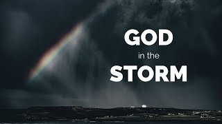 October 11th, 2020 | God in the Storm