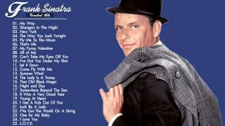 Repeat youtube video Frank Sinatra Greatest Hits - The Best Of Frank Sinatra