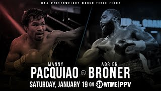 MANNY PACQUIAO VS ADRIEN BRONER| SHOSPORTS ALL ACCESS TRAILER