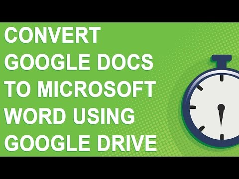 Convert Google Docs to Microsoft Word using Google Drive (90 second tutorial)