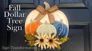 Dollar Tree Fall DIY | Dollar Tree Sign Transformation | Fall 2019