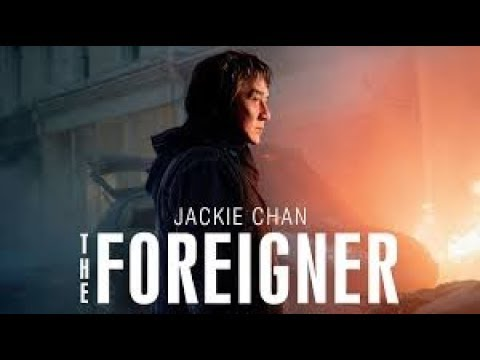 THE FOREIGNER MOVIE CLIP trailer 2017 [Jackie Chan]