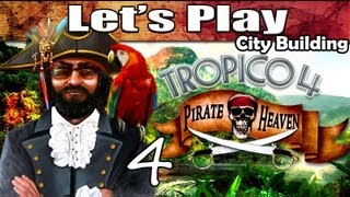 Tropico 4 Pirate Heaven DLC - 4: Fighting Inside Tornados! (Best City Building Games PC)
