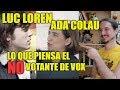 Luc Loren y Ada Colau - Lo que piensa el NO votante de VOX - CCP65