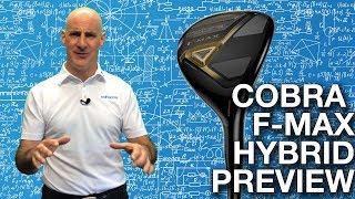 Cobra F-MAX Hybrid Preview