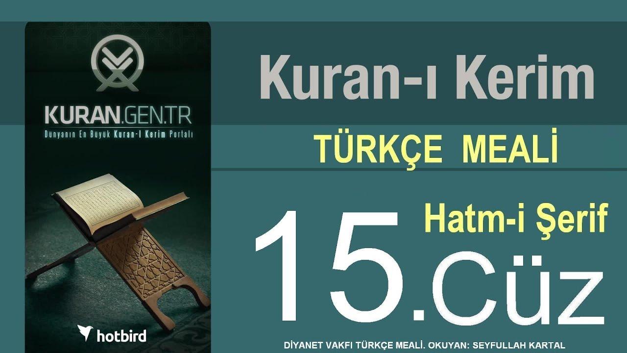 Türkçe Kurani Kerim Meali, 15 Cüz, Diyanet işleri vakfı meali, Hatim, Kuran.gen.tr