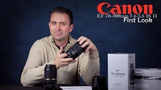 canon 70 300mm f 4 5 6 is ii usm   first look