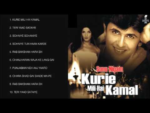 KURIE MILI HAI KAMAL - SONU NIGAM - FULL SONGS JUKEBOX