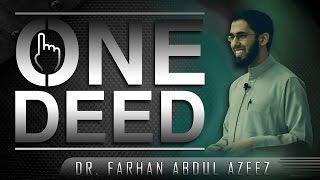 One Deed ᴴᴰ ┇ Must Watch ┇ by Ustadh Dr. Farhan Abdul Azeez  ┇ #TDRRamadan2014 ┇