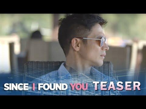 Since I Found You April 20, 2018 Teaser