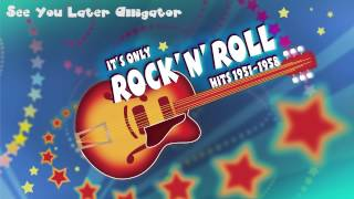 Bill Haley & His Comets - See You Later, Alligator - Rock