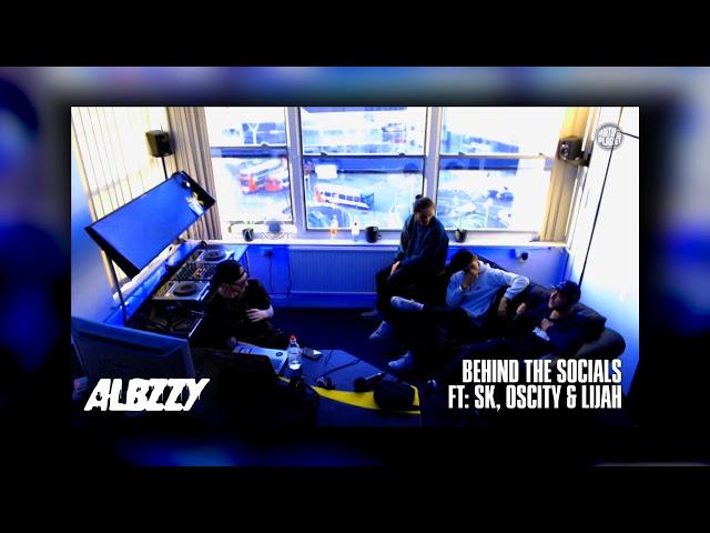 ALBZZY: Behind the Socials [001] W/ SK, Lijah & OSCITY - FP Radio.