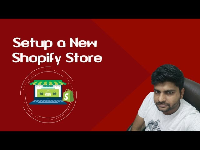 Shopify Tutorial for Beginners-2018 | How to Set Up a New Shopify Store Step by Step in Hindi