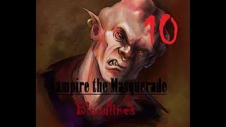 Vampire Masquerade Bloodlines -Parte 10-Brufoloman, botti, ed Elton John!