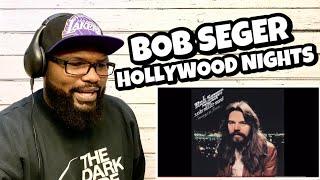 Bob Seger - Hollywood Nights   REACTION