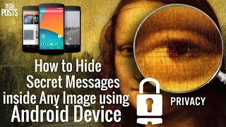 Hide Secret Text Messages in Any Image using Android Phone