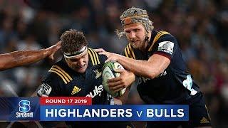 Highlanders v Bulls   Super Rugby 2019 Rd 17 Highlights