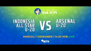 DUEL SERU! Indonesia All Star U-20 vs Arsenal U-20 | U-20 International Cup Bali 2019