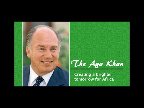 The Aga Khan, Creating a Brighter Tomorrow for Africa - CCTV Faces of Africa Broadcast, 2015