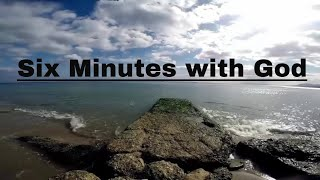Six Minutes with God | 🙏 God Quotes