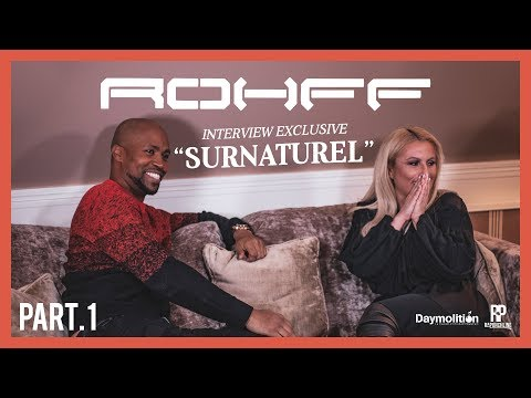 INTERVIEW EXCLUSIVE ROHFF « SURNATUREL » Part. 1 I Daymolition