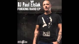 DJ Paul Elstak - Fokking Hard