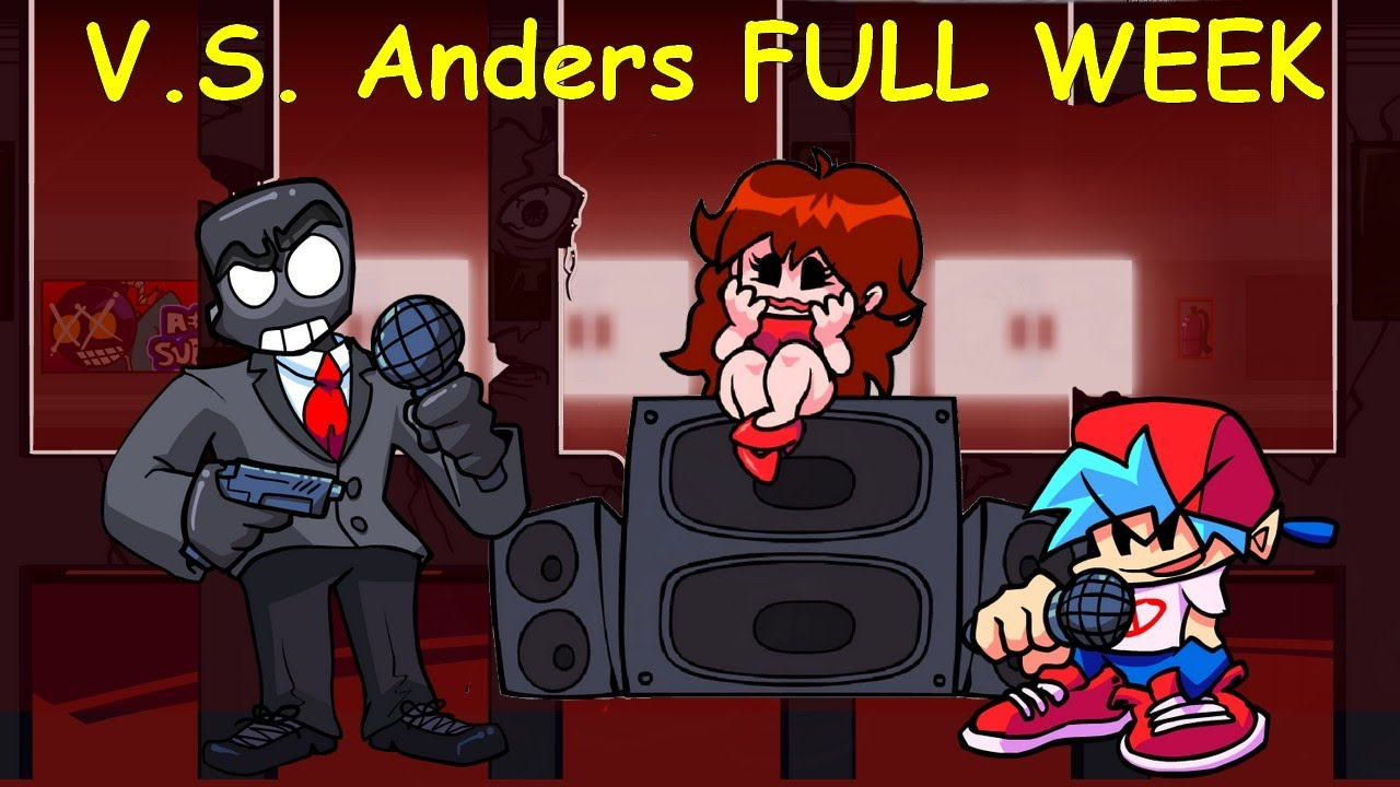 Download V.S. Anders [FULL WEEK / BOT]  - Friday Night Funkin Mod